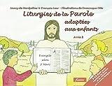 Liturgies de la Parole adaptées aux enfants : Année B (1Cédérom)