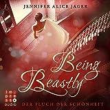 Being Beastly: Der Fluch der Schönheit