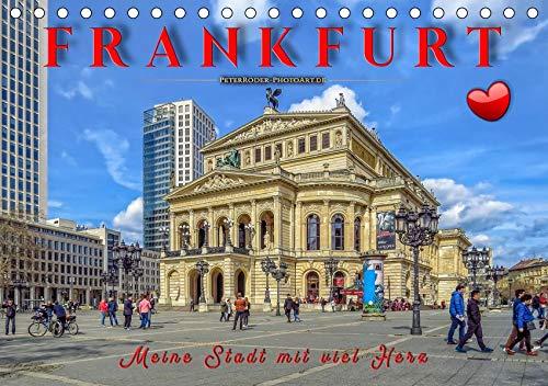 Frankfurt - meine Stadt mit viel Herz (Tischkalender 2020 DIN A5 quer): Frankfurt, pulsierende Metropole und liebenswerte Stadt. (Monatskalender, 14 Seiten ) (CALVENDO Orte)