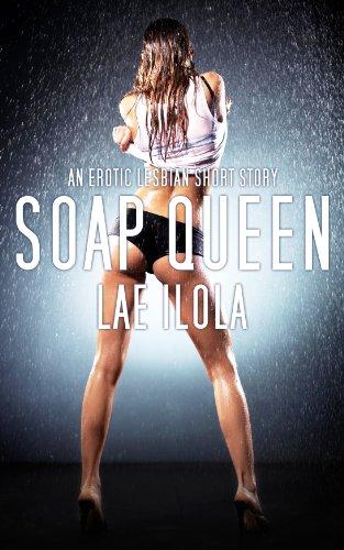 Soap Queen (Soap Factory Lesbians Book 1)