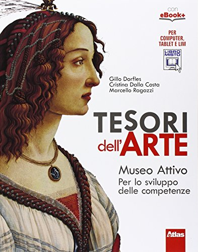 Tesori dell'arte. Museo attivo. Con e-book. Con espansione online. Per la Scuola media