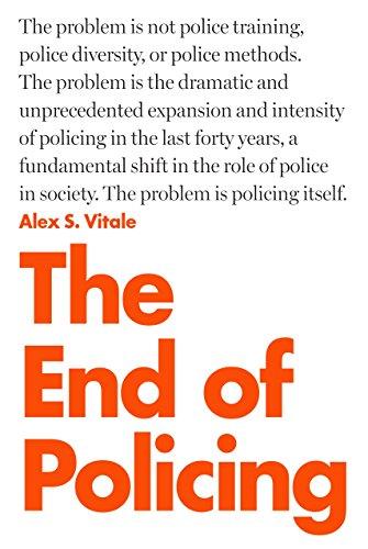 End of Policing por Alex Vitale