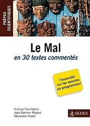 Le Mal en 30 textes commentés - Prépas scientifiques