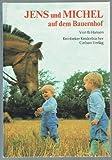 Jens und Michel auf dem Bauernhof (Reinbeker Kinderbücher)