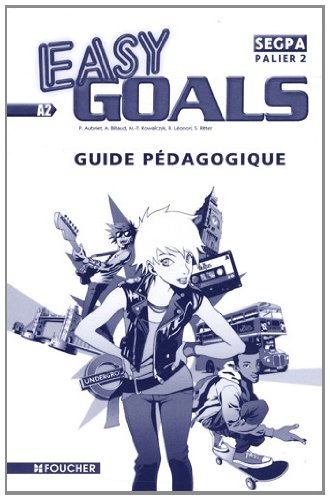 Easy Goals Palier 2 SEGPA Guide pédagogique