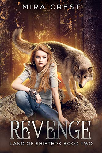 Revenge: Land of Shifters Book 2 (English Edition) von [Crest, Mira]
