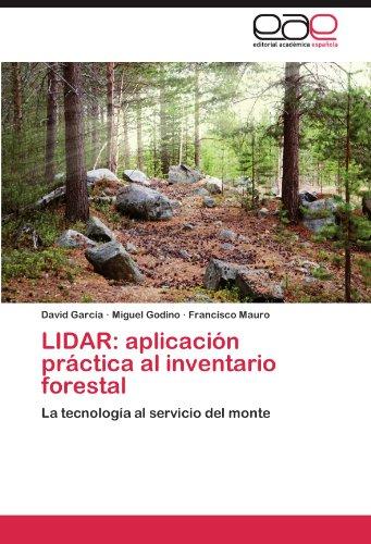Lidar: Aplicacion Practica Al Inventario Forestal