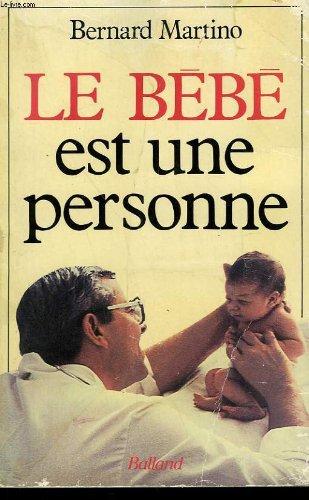 Le Bébé est une personne par Bernard Martino