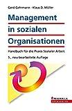 Management in sozialen Organisationen inkl. E-Book: Handbuch für die Praxis Sozialer Arbeit