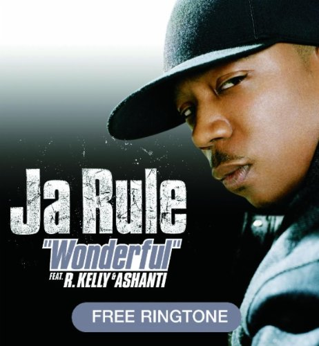 Ja Rule Featuring R. Kelly and Ashanti - Wonderful