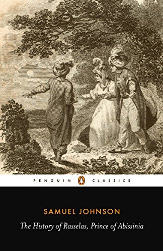 The History of Rasselas, Prince of Abissinia (Penguin Classics)