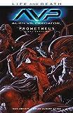 Alien VS. Predator: Life and Death: Prometheus Final Conflict