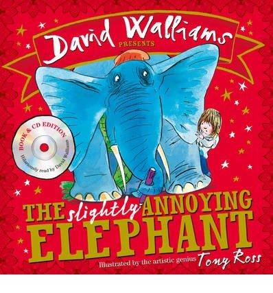 [(The Slightly Annoying Elephant)] [ By (author) David Walliams ] [August, 2014]