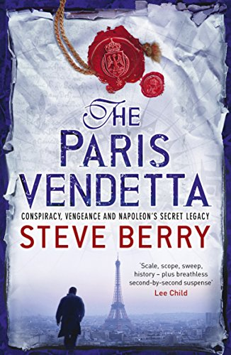 The Paris Vendetta: Book 5 (Cotton Malone Series) par Steve Berry