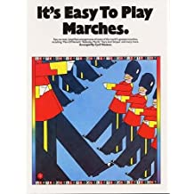 It's Easy to Play Marches: (Efs 239)
