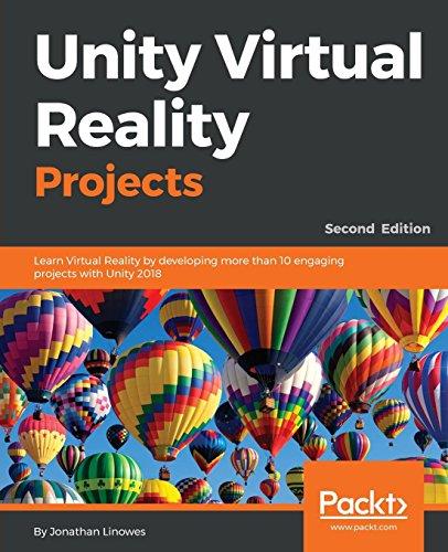 Unity Virtual Reality Projects por Jonathan Linowes