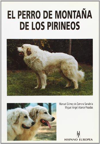 El perro de Montaña de los Pirineos