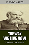 The Way We Live Now (English Edition)