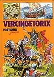 Histoire Juniors - Vercingétorix - Illustrations Pierre Le Guen - Jacques MARSEILLE