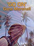 'Go On' - Gone Marshall [OV]