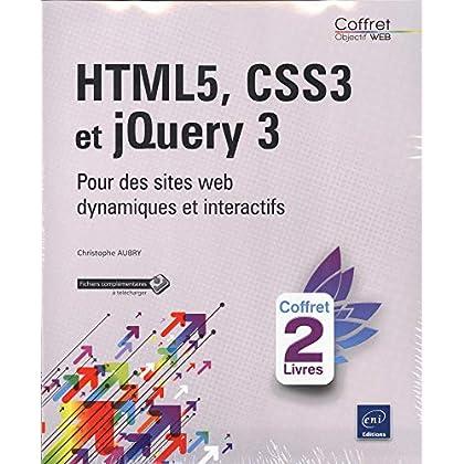 HTML5, CSS3 et jQuery 3 - Coffret de 2 livres : Pour des sites web dynamiques et interactifs