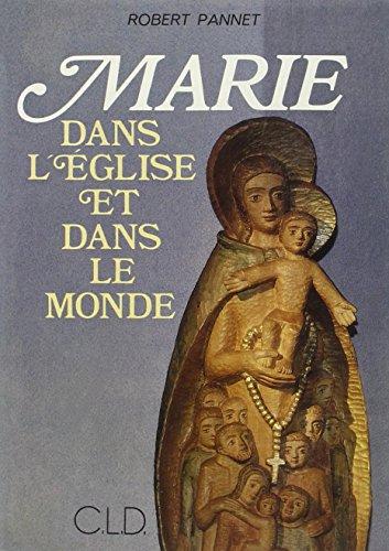 Marie dans l'eglise et dans le monde (Mariologie)