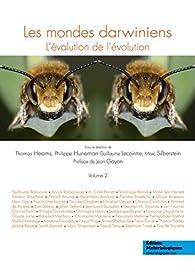 Les mondes darwiniens. L'évolution de l'évolution. Vol 2 par Thomas Heams