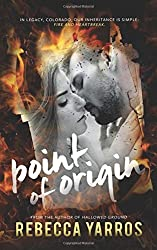 Point of Origin: A Legacy Novella (Volume 1) by Rebecca Yarros (2016-03-04)