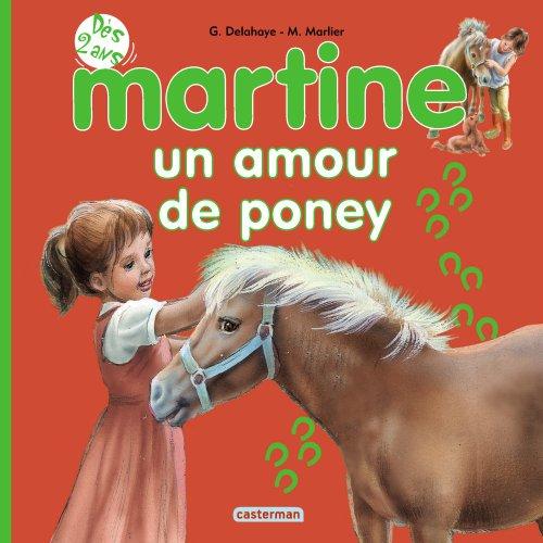 Martine un amour de poney t8 (tout carton)