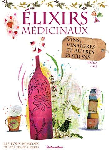 elixirs-medicinaux-vins-vinaigres-et-autres-potions