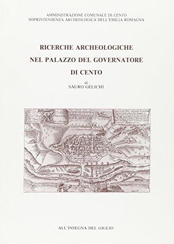 Ricerche archeologiche nel Palazzo del governatore di Cento