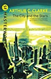 The City And The Stars (S.F. MASTERWORKS)