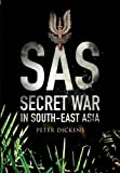 SAS- Secret War in South East Asia