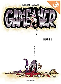 Game Over, Tome 4 : Oups ! par  Midam