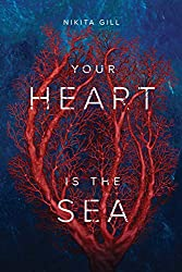 Your Heart Is The Sea (English Edition)