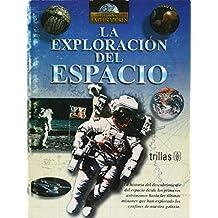 La exploracion del espacio/Exploration of Space (Grandes exploradores/Great Explorers)