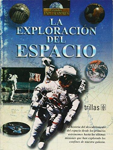 La exploracion del espacio/Exploration of Space