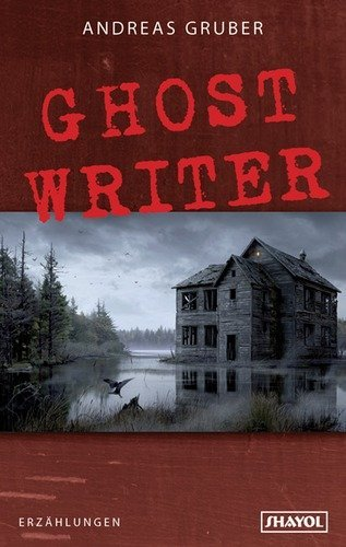 Ghost Writer: und neunzehn andere Stories (Paria)