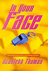 In Your Face by Scarlett Thomas (1999-04-01)