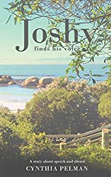 Joshy Finds His Voice - A Story About Speech and Silence
