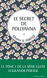 Le secret de Pollyanna, tome 1 par Porter