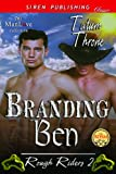 Branding Ben [Rough Riders 2] (Siren Publishing Classic ManLove)