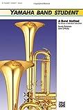 Yamaha Band Student, Bk 2: B-Flat Trumpet/Cornet (Yamaha Band Method) by Sandy Feldstein (1989-02-06)