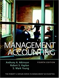Management Accounting, Fourth Edition by Anthony A. Atkinson (2003-07-28)