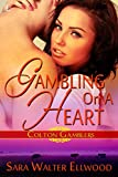 Gambling On a Heart (Colton Gamblers)
