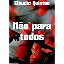 Não para todos (Portuguese Edition)