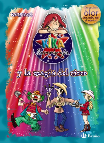 Kika Superbruja y la magia del circo / Lilli the Witch and the Circus Charms