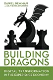 Building Dragons: Digital Transformation in the Experience Economy (English Edition)