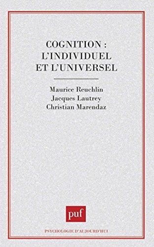 Cognition : L'individuel et l'universel par Jean-Yves Bertholet