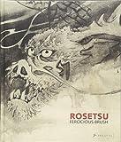 Rosetsu - Ferocious Brush